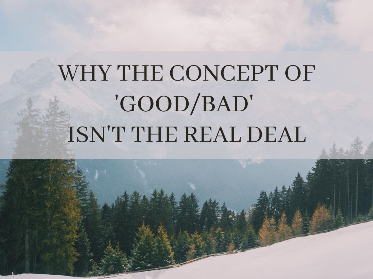 Why good & bad don't exist